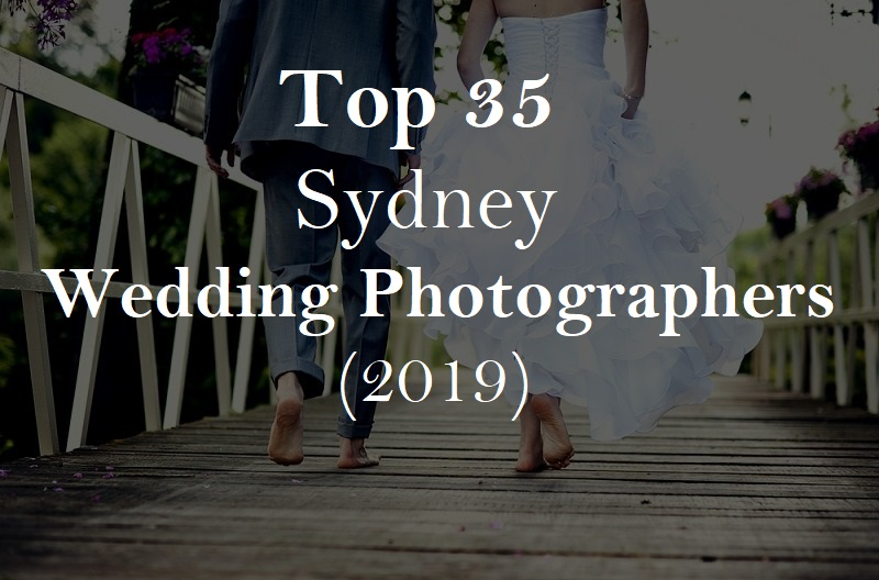 35 Awesome Sydney Wedding Photographers 2019 (With Prices
