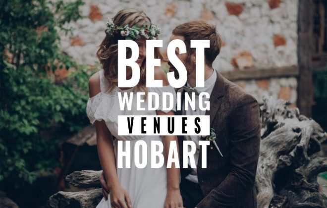best hobart wedding venues