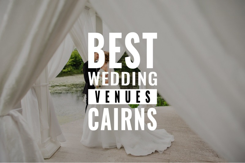 best wedding venues cairns