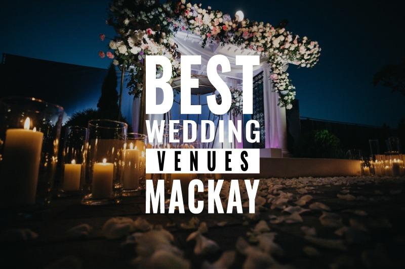best wedding venues mackay