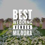 best wedding venues mildura