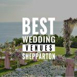 best wedding venues shepparton