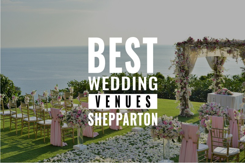 best wedding venues shepparton