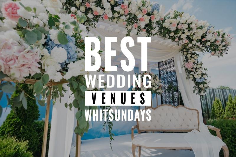best wedding venues whitsundays