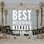 best yarra valley wedding venues
